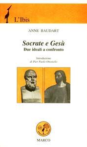 Socrate e Gesù. Due ideali a confronto