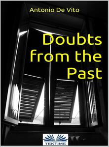Doubts from the past