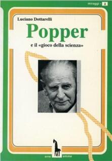 Popper e il «Gioco della scienza» - Luciano Dottarelli - copertina