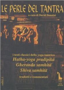 Winniearcher.com Le perle del tantra. I testi classici dello yoga tantrico Image