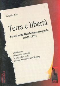 Terra e libertà. Scritti sulla rivoluzione spagnola (1931-1937)