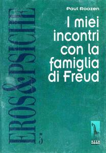 I miei incontri con la famiglia di Freud
