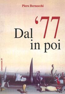 Dal '77 in poi