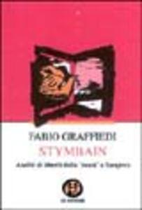 Stymbain. Aneliti di libertà dalla «Mura» a Sarajevo