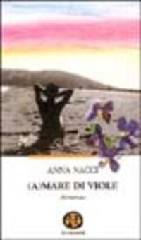 Amare di viole - Nacci Anna - wuz.it