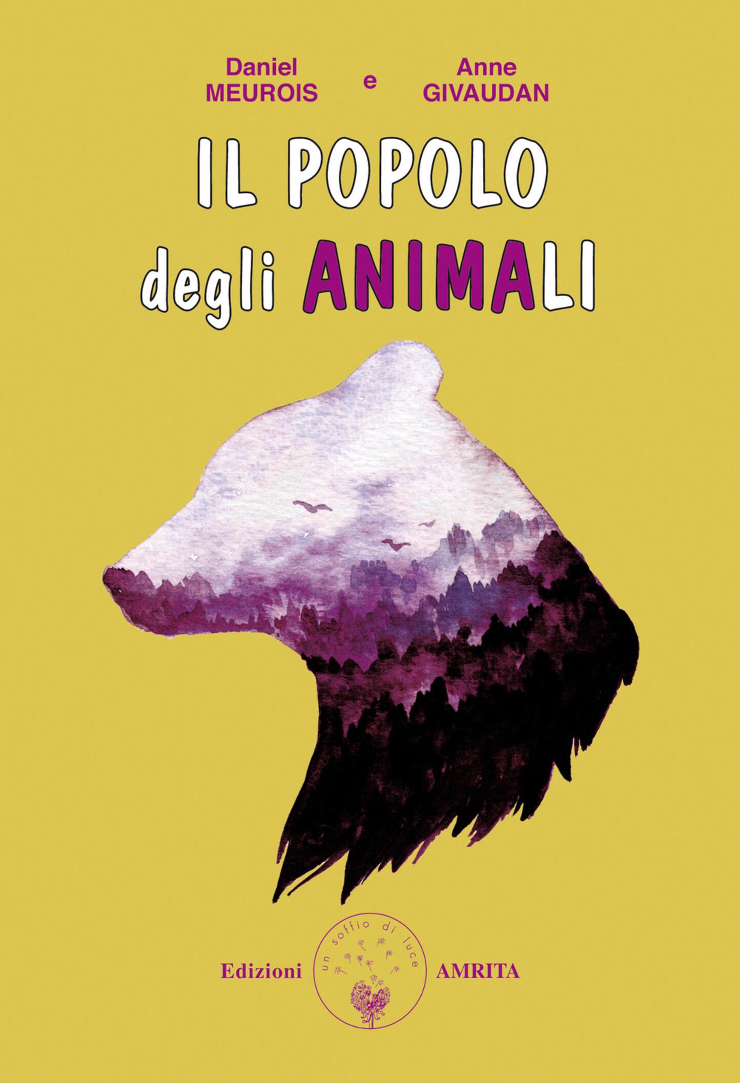 Il popolo degli animali - Meurois-Givaudan - Daniel ...