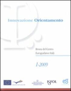 Innovazione e orientamento (2009). Vol. 1