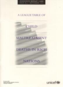 League table of child maltreatment deaths in rich nations (A)