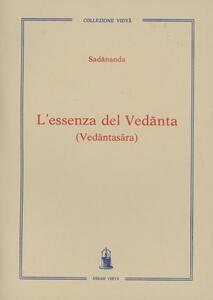 L' essenza del Vedanta (Vedantasara)