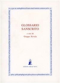 Glossario sanscrito. Una raccolta dei principali termini filosofici del Vedanta