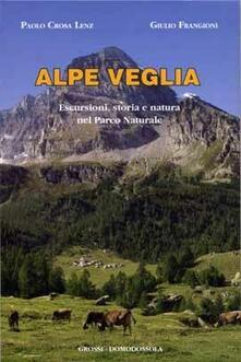 Alpe Veglia. Escursioni, storia e natura nel parco naturale.pdf