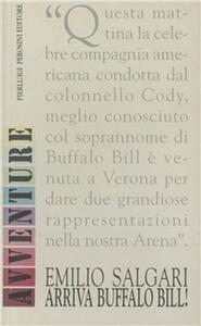 Arriva Buffalo Bill!