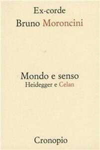 Mondo e senso. Heidegger e Celan