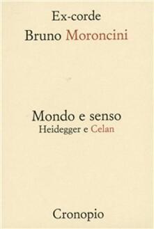 Mondo e senso. Heidegger e Celan.pdf