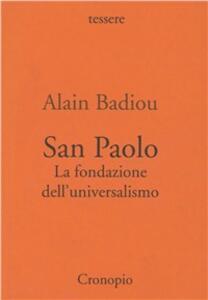 San Paolo. Fondazione dell'universalismo