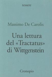 Una lettura del «Tractatus» di Wittgenstein