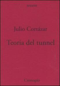Teoria del tunnel. Nota per una collocazione del surrealismo e dell'esistenzialismo