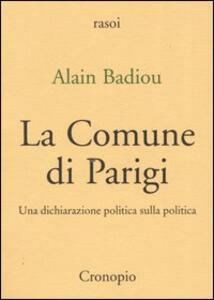 La Comune di Parigi. Una dichiarazione politica sulla politica