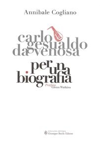 Carlo Gesualdo da Venosa. Per una biografia. Con CD Audio