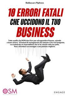 Ristorantezintonio.it 10 errori fatali che uccidono il tuo business. Tutto quello che non devi fare per salvaguardare finanze, azienda e buon umore Image