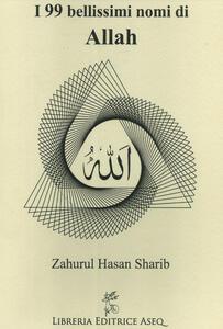 I 99 bellissimi nomi di Allah