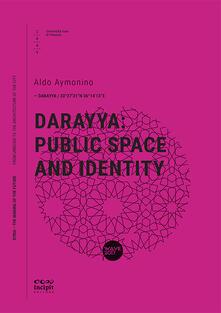 Darayya: public space and identity - Aldo Aymonino - copertina
