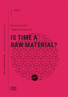 Is time a raw material? - Ricardo Carvalho - copertina