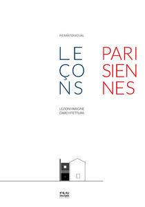 Lezioni parigine d'architettura-Leçons parisiennes d'architecture. Ediz. illustrata - Pierantonio Val - copertina