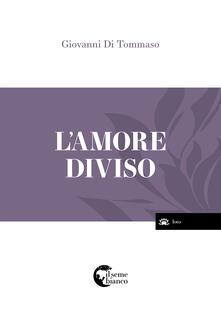 Amore diviso - Giovanni Di Tommaso - copertina