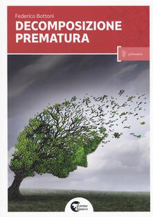 Decomposizione prematura - Federico Bottoni - copertina