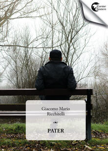 Pater - Giacomo Mario Ricchitelli - copertina