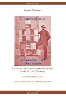 L' agricoltura nel territorio di Sanremo - Mario Calvino - copertina