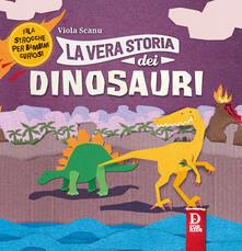 La vera storia dei dinosauri - Viola Scanu - copertina