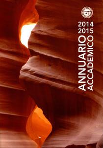 Annuario Accademico (2014-2015). Vol. 113