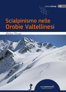 Ipabsantonioabatetrino.it Scialpinismo nelle Orobie Valtellinesi Image