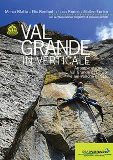Winniearcher.com Val Grande in verticale. Arrampicate nella Val Grande di Lanzo e nel Vallone di Sea Image