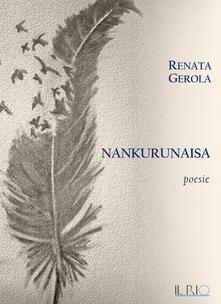 Nankurunaisa - Renata Gerola - copertina