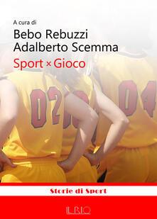 Sport x gioco - copertina