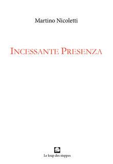 Incessante presenza - Martino Nicoletti - copertina