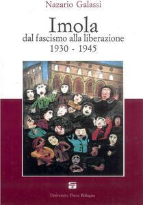Imola dal fascismo alla liberazione 1930-1945