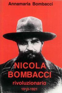 Nicola Bombacci rivoluzionario. 1910-1921
