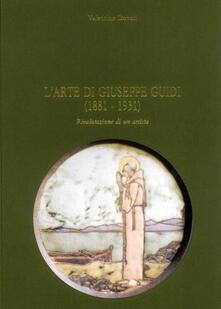 Mercatinidinataletorino.it L' arte di Giuseppe Guidi (1881-1931). Rivalutazione di un artista Image