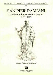 San Pier Damiani. Studi nel millenario della nascita (1007-2007)
