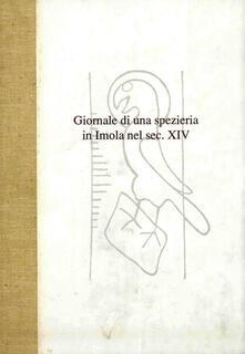 Giornale di una spezieria in Imola nel sec. XIV.pdf