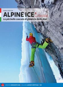 Criticalwinenotav.it Alpine Ice. Le più belle cascate di ghiaccio delle Alpi. Vol. 1 Image