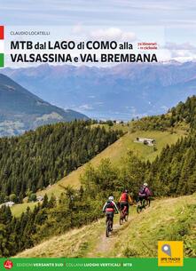 Squillogame.it MTB tra i laghi di Como e Iseo. Vol. 1: Lago di Como e Valle Brembana. Image