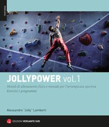 Winniearcher.com Jollypower. Metodi di allenamento fisico e mentale per l'arrampicata sportiva. Vol. 1 Image