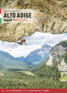 Alto Adige. Falesie. 125 proposte dalle Dolomiti allo Stelvio passando per Bolzano.pdf