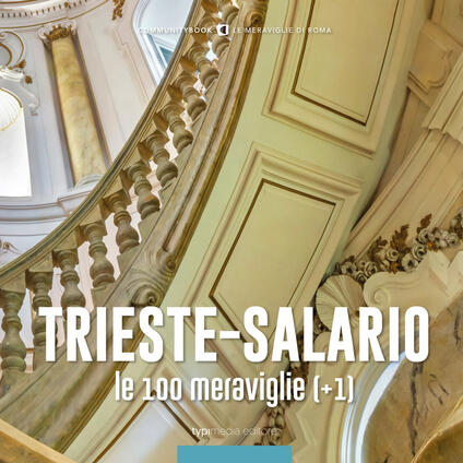 Trieste-Salario, le 100 meraviglie (+1) - copertina
