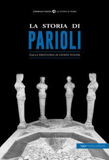 Listadelpopolo.it La storia di Parioli. Dalla preistoria ai giorni nostri Image